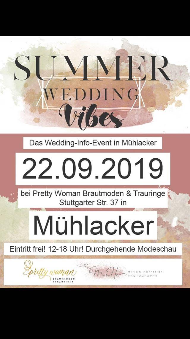 Mühlacker Wiernsheim Summer Wedding Vibes Hochzeitsmesse Pretty Woman Brautmoden